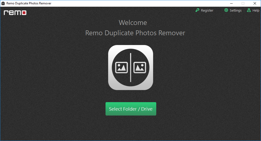 Launch Remo Duplicate Photos Finder tool on Windows