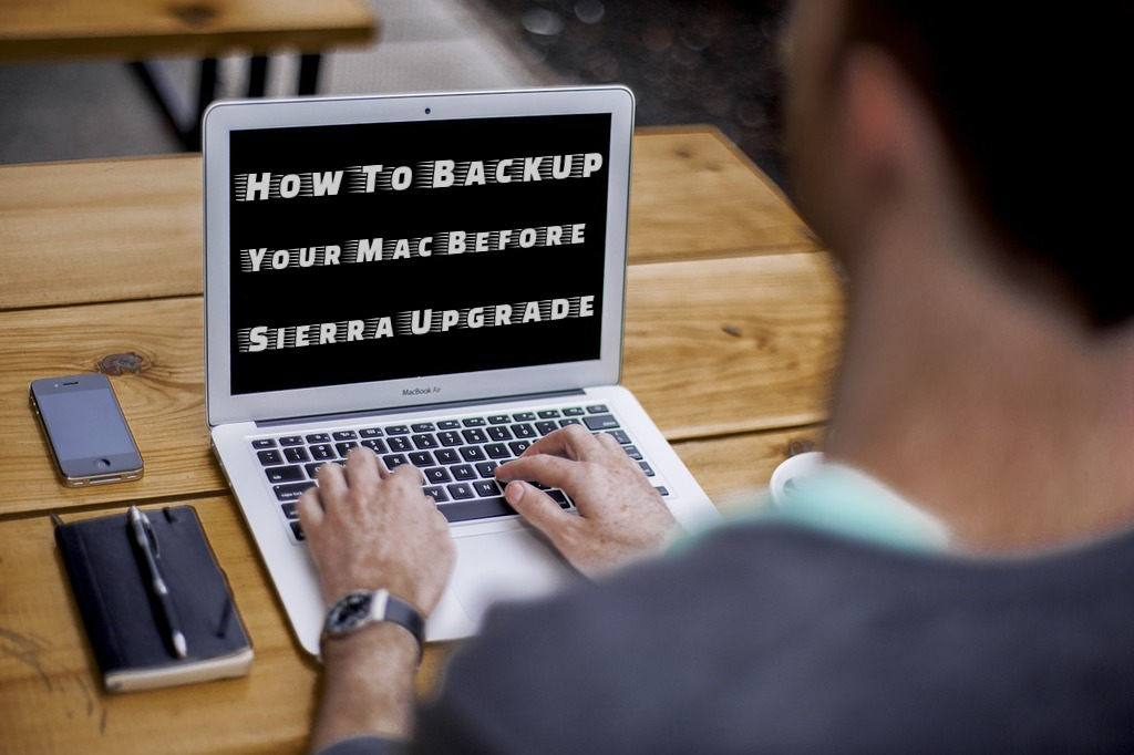 backup your mac before sierra upgrade