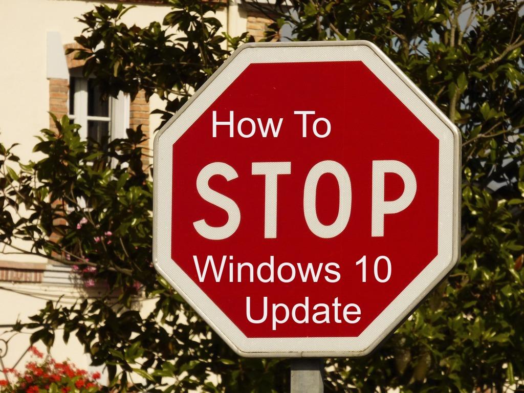 stop automatic windows 10 update