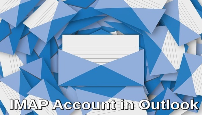 IMAP ACCOUNT ON OUTLOOK 2013 & 2016