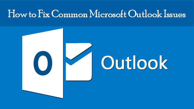 fix-common-ms-outlook-issues