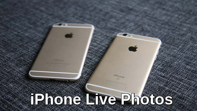 everything about iPhone Live Photos