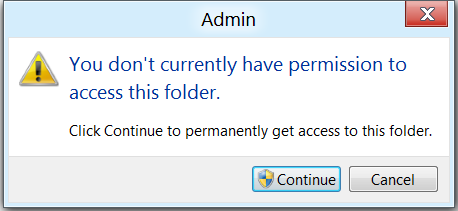 "Fixed - ""You don't currently have permission to access this folder"