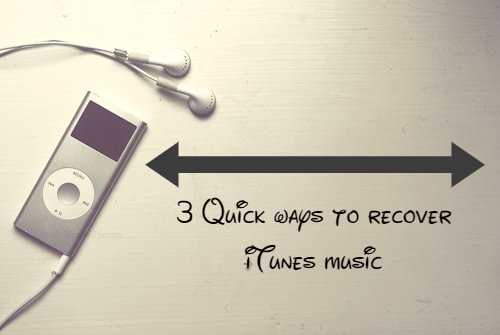 iTunes music recovery