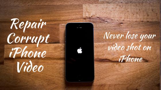repair corrupt iPhone video