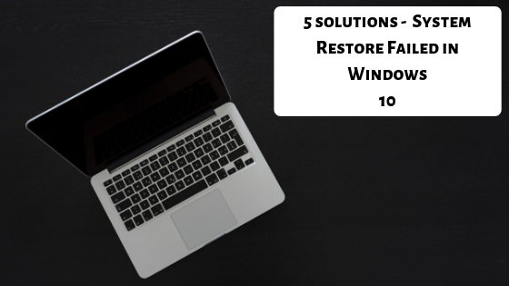 windows 10 system restore failed