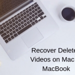 how to recover deleted videos on mac or macbook