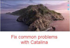 Fix common problems with Catalina